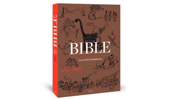 Bible - les récits fondateurs de Serge Bloch et Frédéric Boyer