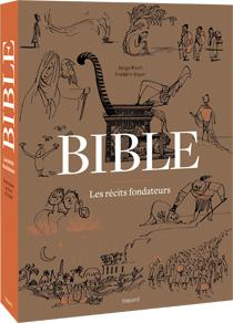 Bible- les récits fondateurs